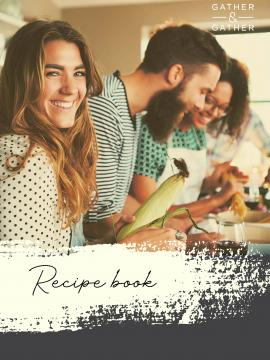 gather and gather recipe book